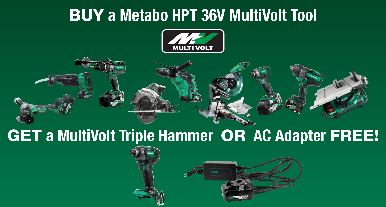 Buy MV and get Triple Hammer or Ac Adapter Free